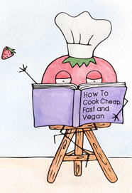 a tomato in a toque reads How to Cook Cheap Fast and Vegan